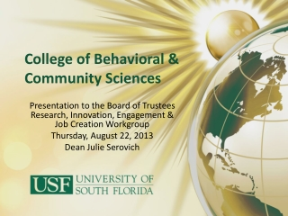 College of Behavioral  &  Community  Sciences
