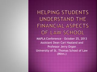 Helping Students Understand the Financial Aspects of Law School