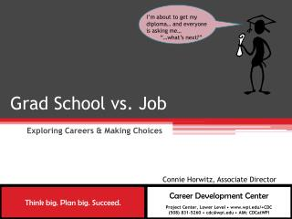 Grad School vs. Job