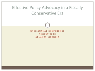 Effective Policy Advocacy in a Fiscally Conservative Era