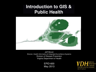 Introduction to GIS & Public Health