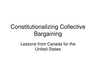 Constitutionalizing Collective Bargaining