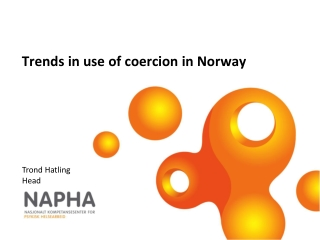 Trends in  use of coercion  in Norway