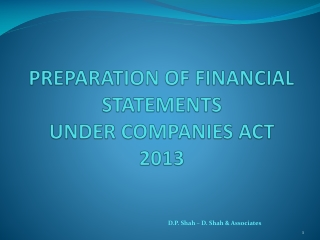 PREPARATION OF FINANCIAL STATEMENTS UNDER COMPANIES ACT 2013