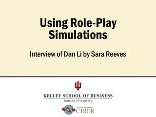 Using Role-Play  Simulations
