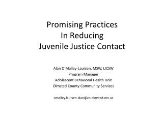 Promising Practices  In Reducing  Juvenile Justice Contact