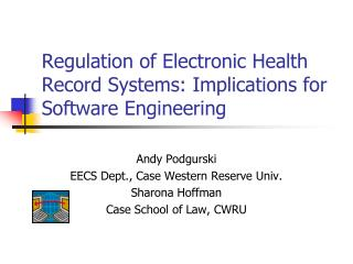 Regulation of Electronic Health Record Systems: Implications for Software Engineering