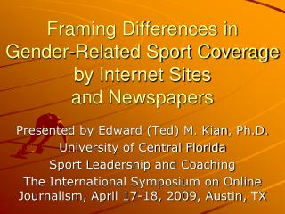Framing Differences in Gender-Related Sport Coverage by Internet Sites and Newspapers