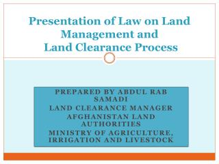 Presentation of Law on Land Management and  Land  Clearance Process
