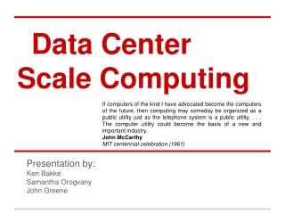 Data Center Scale Computing