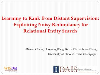 Learning to Rank from Distant Supervision:  Exploiting Noisy Redundancy for  Relational Entity Search