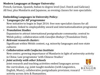 Modern Languages at Bangor University: French, German, Spanish, Italian to degree level (incl. Dutch and Galician)