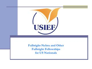 Fulbright-Nehru and Other Fulbright Fellowships  for US Nationals