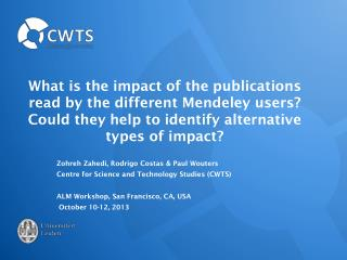 What is the impact of the publications read by the different Mendeley users?   Could  they help to  identify  alternativ