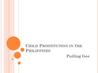 Child Prostitution in the Philippines