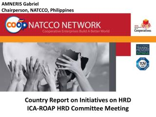 Country Report on Initiatives on HRD  ICA-ROAP HRD Committee Meeting