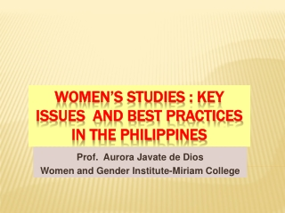 WOMEN'S STUDIES : KEY ISSUES  AND BEST PRACTICES IN THE PHILIPPINES