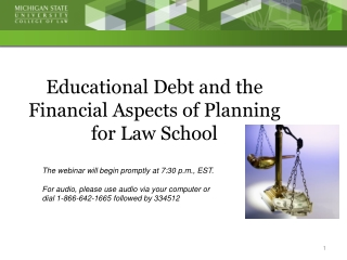 Educational Debt and the Financial Aspects of Planning  for Law School