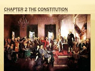 Chapter 2 The Constitution