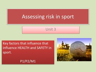Assessing risk in sport