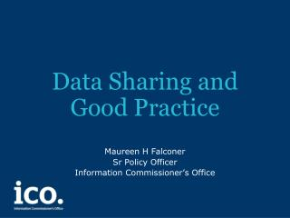 Data Sharing and  Good Practice