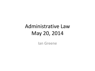 Administrative Law May 20,  2014