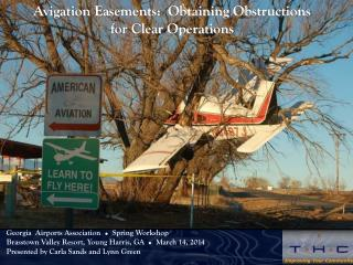 Avigation Easements:  Obtaining Obstructions  for Clear Operations