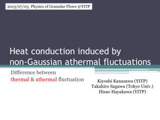 Heat conduction induced by  non-Gaussian athermal fluctuations