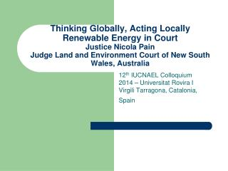 12 th  IUCNAEL Colloquium 2014 – Universitat Rovira I Virgili Tarragona, Catalonia, Spain
