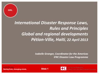 Why legal preparedness to international disaster response?