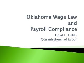 Oklahoma Wage Law and Payroll Compliance