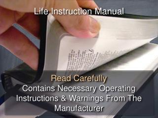 Life Instruction Manual