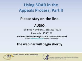 Using SOAR in the  Appeals Process, Part II