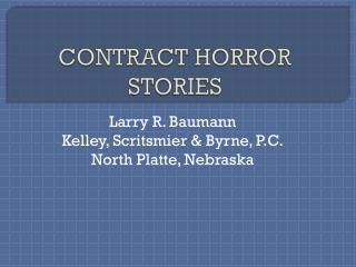 CONTRACT HORROR STORIES