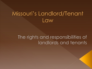 Missouri's  Landlord/Tenant Law