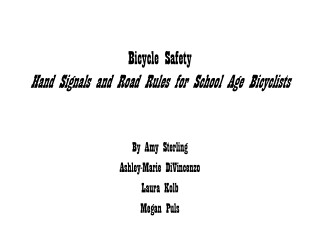 Bicycle Safety Hand Signals and Road Rules for School Age Bicyclists