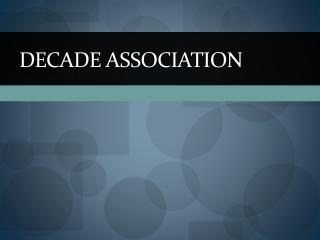 Decade Association