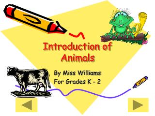 Introduction of Animals