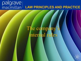 The company's internal rules