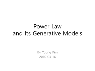 Power Law  and Its Generative Models