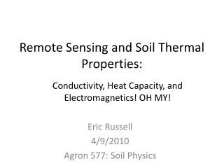 Remote Sensing and Soil Thermal Properties: