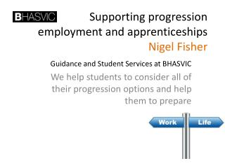 Supporting progression  employment and apprenticeships Nigel Fisher