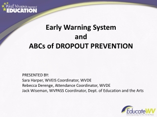 Early Warning  System  and ABCs  of DROPOUT  PREVENTION