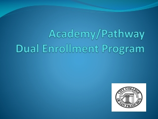 Academy/Pathway  Dual Enrollment Program