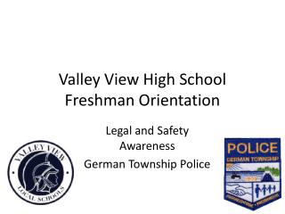 Valley View High School Freshman Orientation