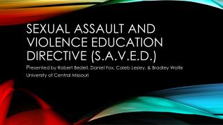 Sexual assault and violence education directive (S.A.V.E.D.)