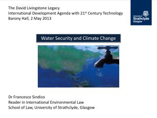 The David Livingstone Legacy International Development Agenda with 21 st  Century Technology Barony Hall, 2 May 2013