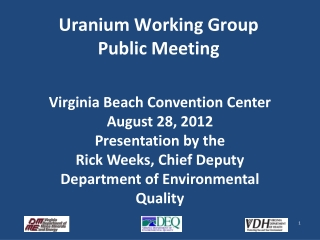 Uranium Working Group  Public Meeting