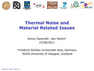 Thermal Noise and  Material Related Issues