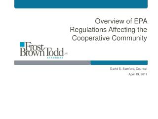 Overview of EPA Regulations Affecting the Cooperative Community
